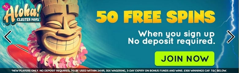 50 Free Spins on Aloha Cluster Pays, one of the worlds most popular slot games