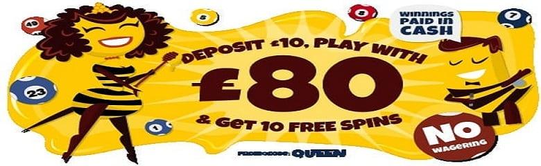 Deposit £10 play with £80 - New Bingo site Queen Bee