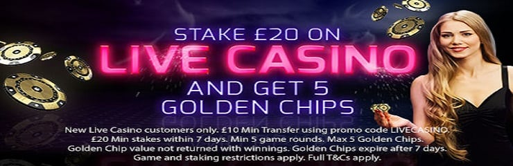 Get 5 of the golden chips by staking a £20 bet