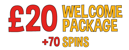 £20 Welcome Package and bonus slot spins for new customers!